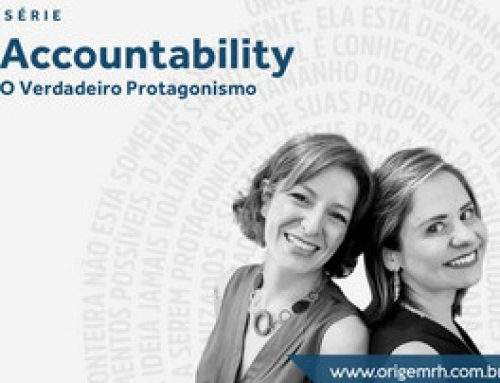 Accountability: o verdadeiro protagonismo – EP02 – A síndrome do herói: a falsa accountability